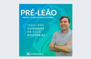 Pré-Leão – Prepara-se para o Imposto de Renda 2020, Doutor!